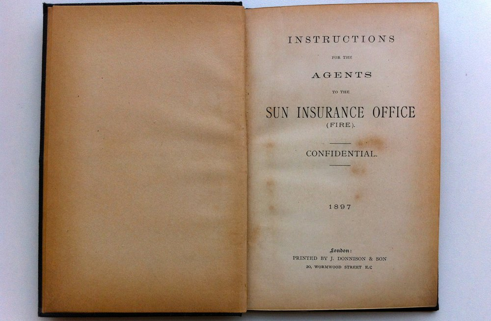 Sun Fire Office, Instructions for the Agents, 1897