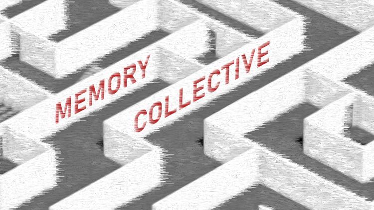 Memory Collective, MRes RCA