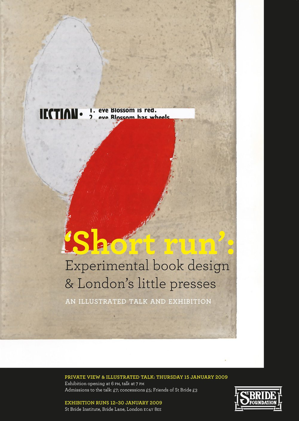 Poster for exhibition and talk: 'Short run': Experimental book design and London's little presses, St Bride Library, London