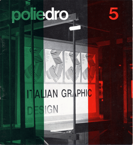 Poliedro n. 5, January-April 1968, special issue on the exhibition 'Today's Italian Publicity and Graphic Design' organised by Aiap, London 3-24.11.1967