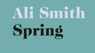 Text: Ali Smith Spring