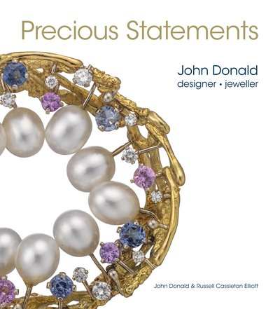 'Precious Statements' is the lavishly illustrated autobiography of John Donald, goldsmith and Princess Margaret's favourite jeweller. Introduced by Joanna Hardy and published by McNidder & Grace. Available from Orca/Marston's.
