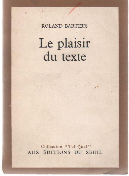 Roland Barthes, Le Plaisir du texte