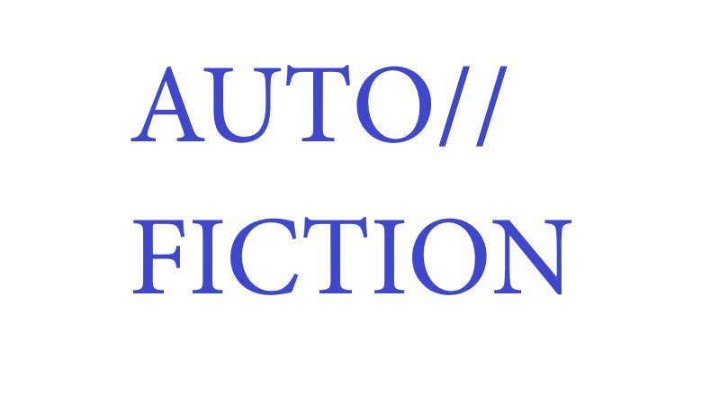 AUTO//FICTION Symposium and Exhibition