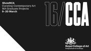 Curating Contemporary Art Graduate Exhibition 2016