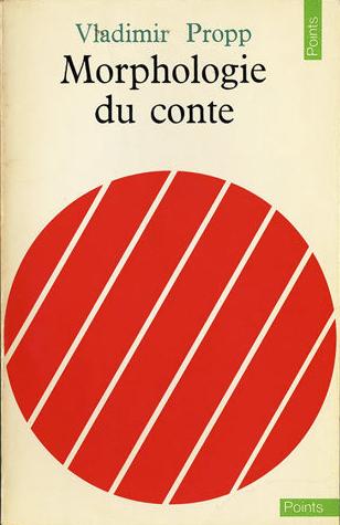 Vladimir Propp, Morphologie du conte, collection « Points », Le Seuil