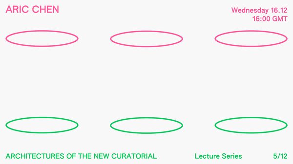 Architectures of the New Curatorial: Aric Chen