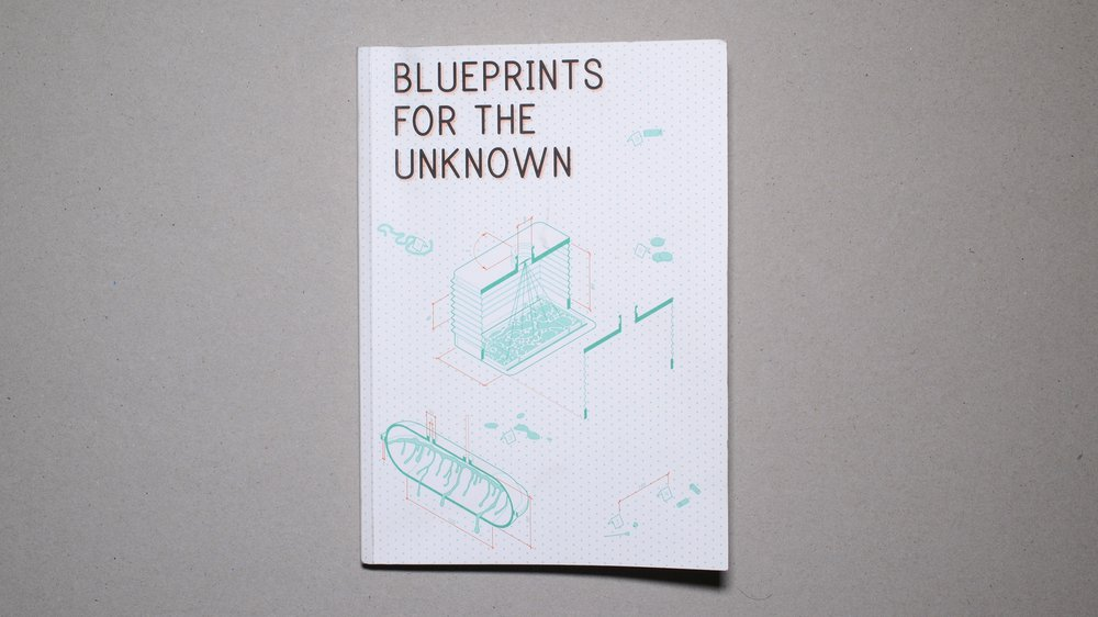 Blueprints for the Unknown