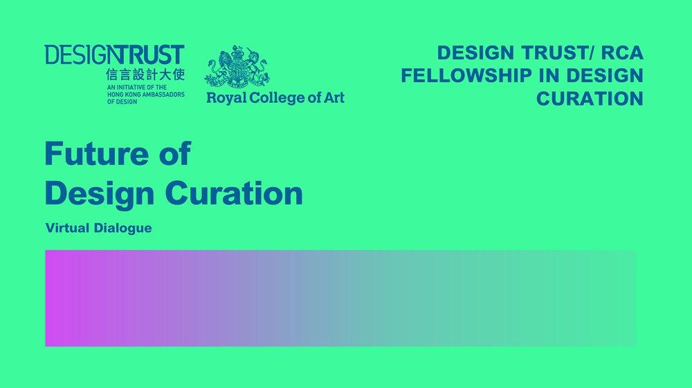 The Future of Design Curation – London/Hong Kong SAR, China