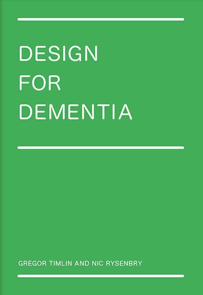 Design for Dementia