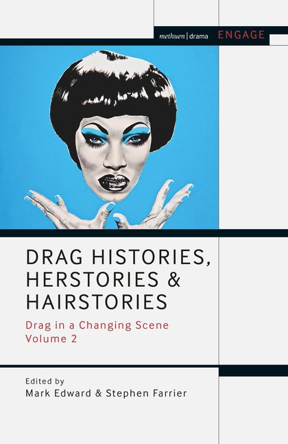 Sladen, Simon. 2020. 'Wicked Queens of Pantoland' in Edward, Mark and Farrier, Stephen. Drag Histories, Herstories and Herstories: Drag in a Changing Scene (Vol. 2). London: Bloomsbury.