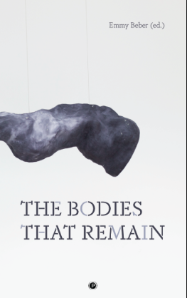 The Bodies that Remain, Punctum and University of Santa Barbara, California