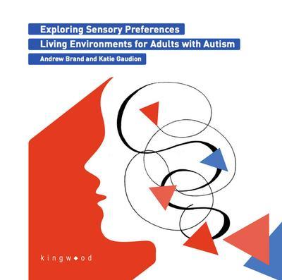 Exploring Sensory Preferences