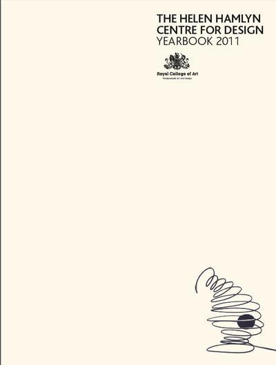 The Helen Hamlyn Centre for Design Yearbook 2011