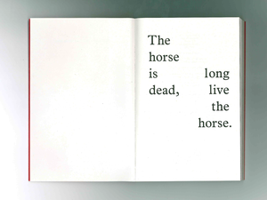 Spreads from The Horse is Dead, Long Live the Horse