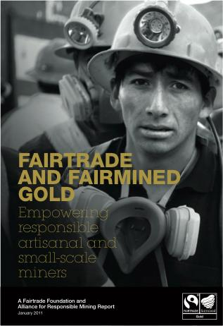 Fairtrade and Fairmined Gold