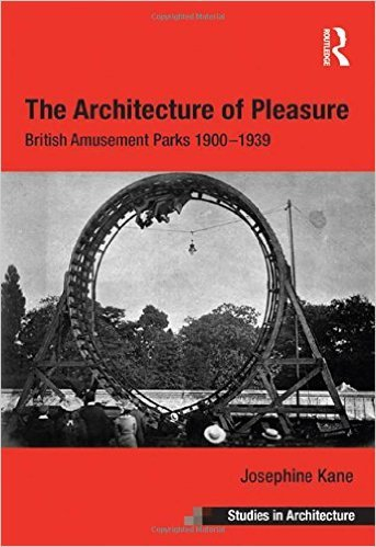 Kane, J. (2013) The Architecture of Pleasure