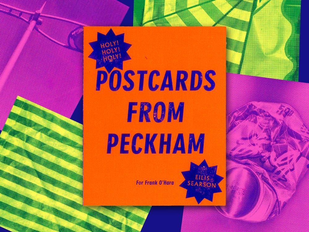 POSTCARDS FROM PECKHAM for Frank O'Hara
