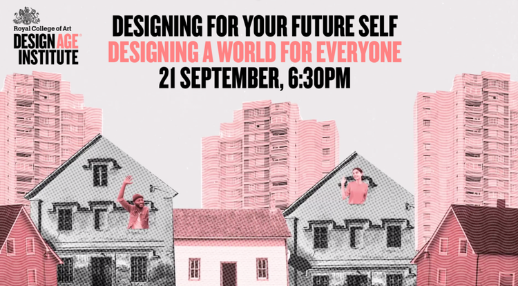Designing for Your Future Self: Designing a World for Everyone poster image