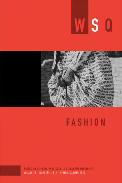 Cut, Layer, Break, Fold: Fashioning Gendered Difference, 1970s to the Present
