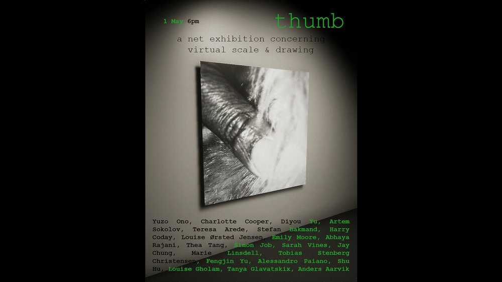 Thumb: a net exhibition concerning virtual scale and drawing