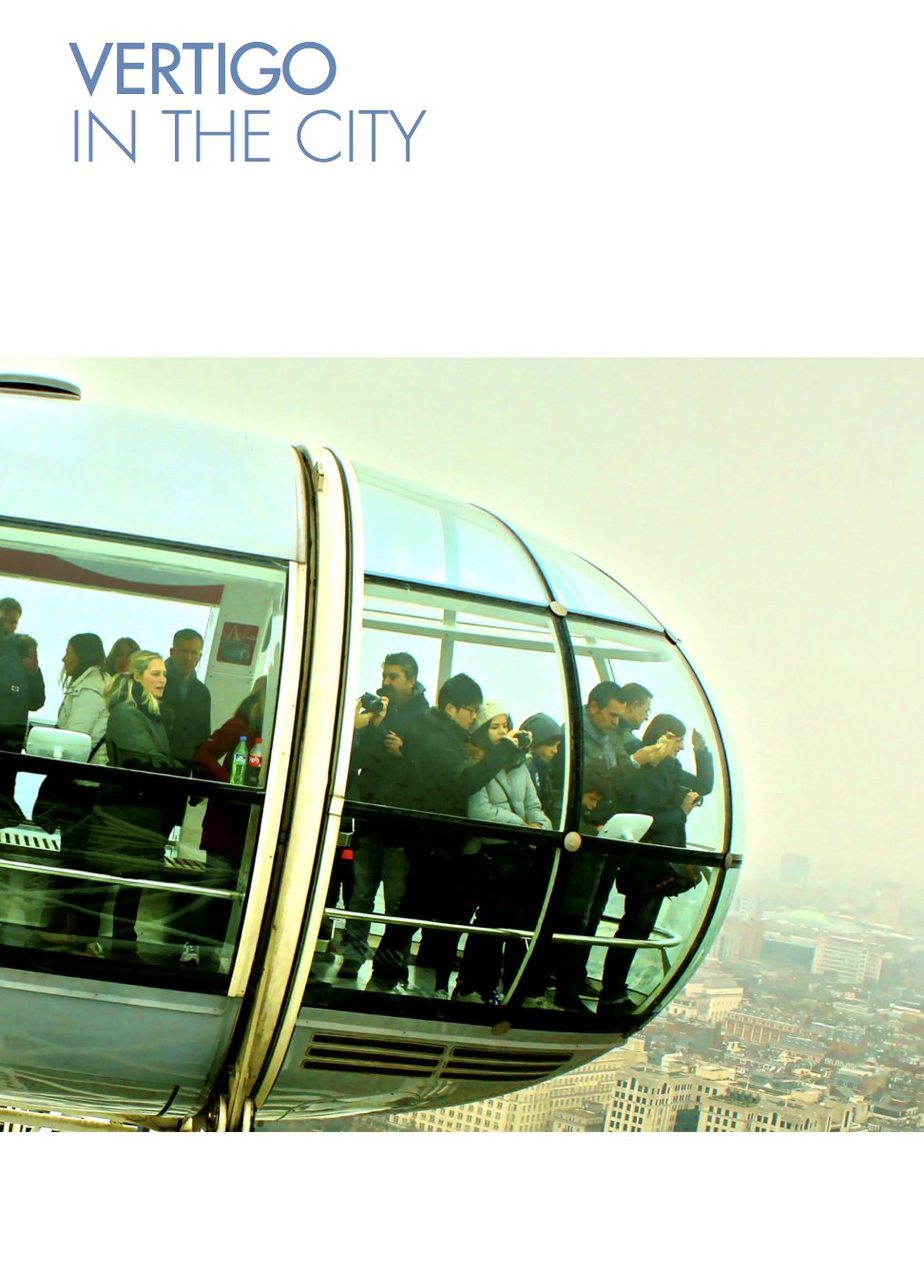 Kane and Deriu (eds) (2015) Vertigo in the City: Conversations between the Humanities, Arts and Sciences