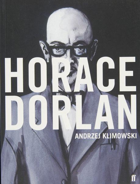 Horace Dorlan (Faber & Faber, 2007)