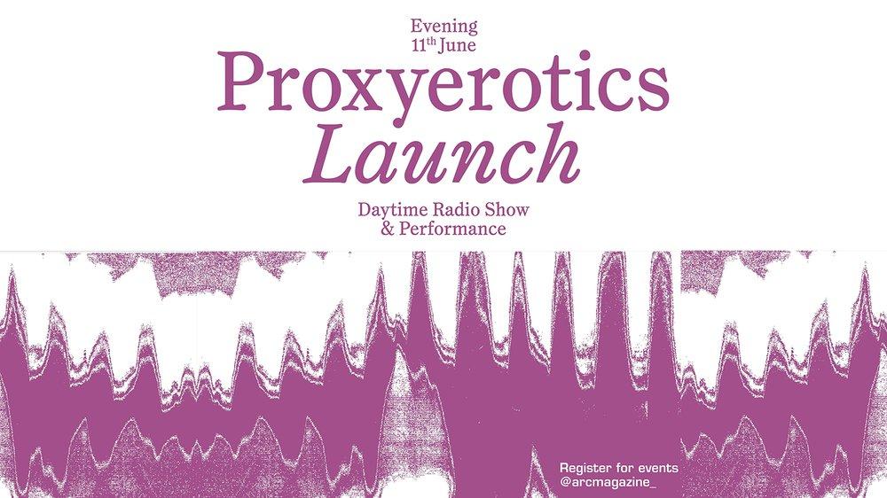 Proxyerotics launch