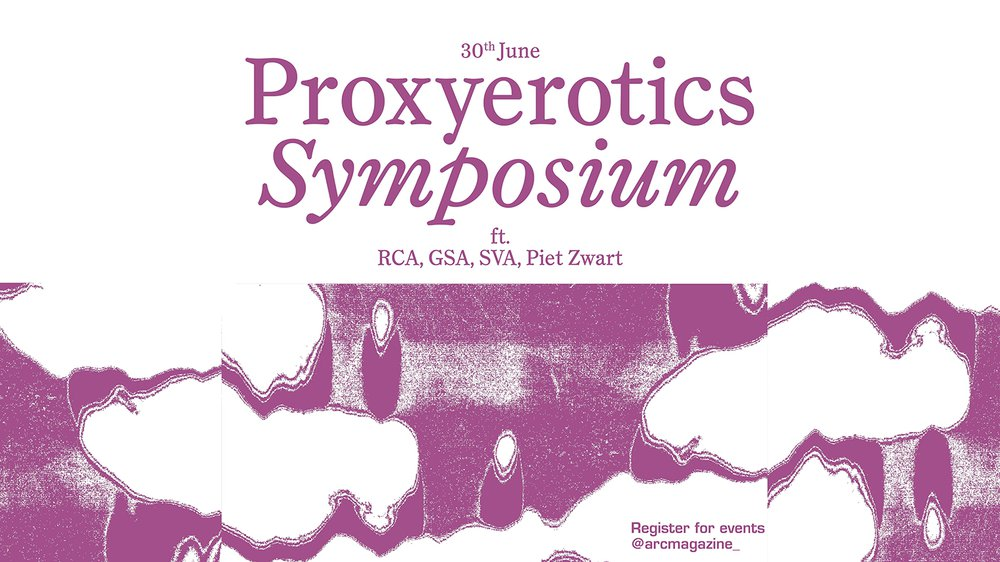 Proxyerotics symposium