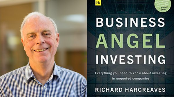 Business Angel Investing by Richard Hargreaves