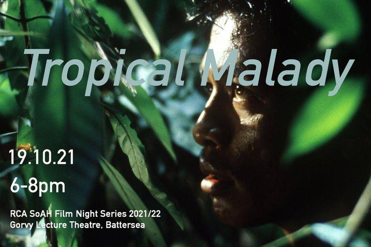 SoAH Film Night Series: Tropical Malady poster